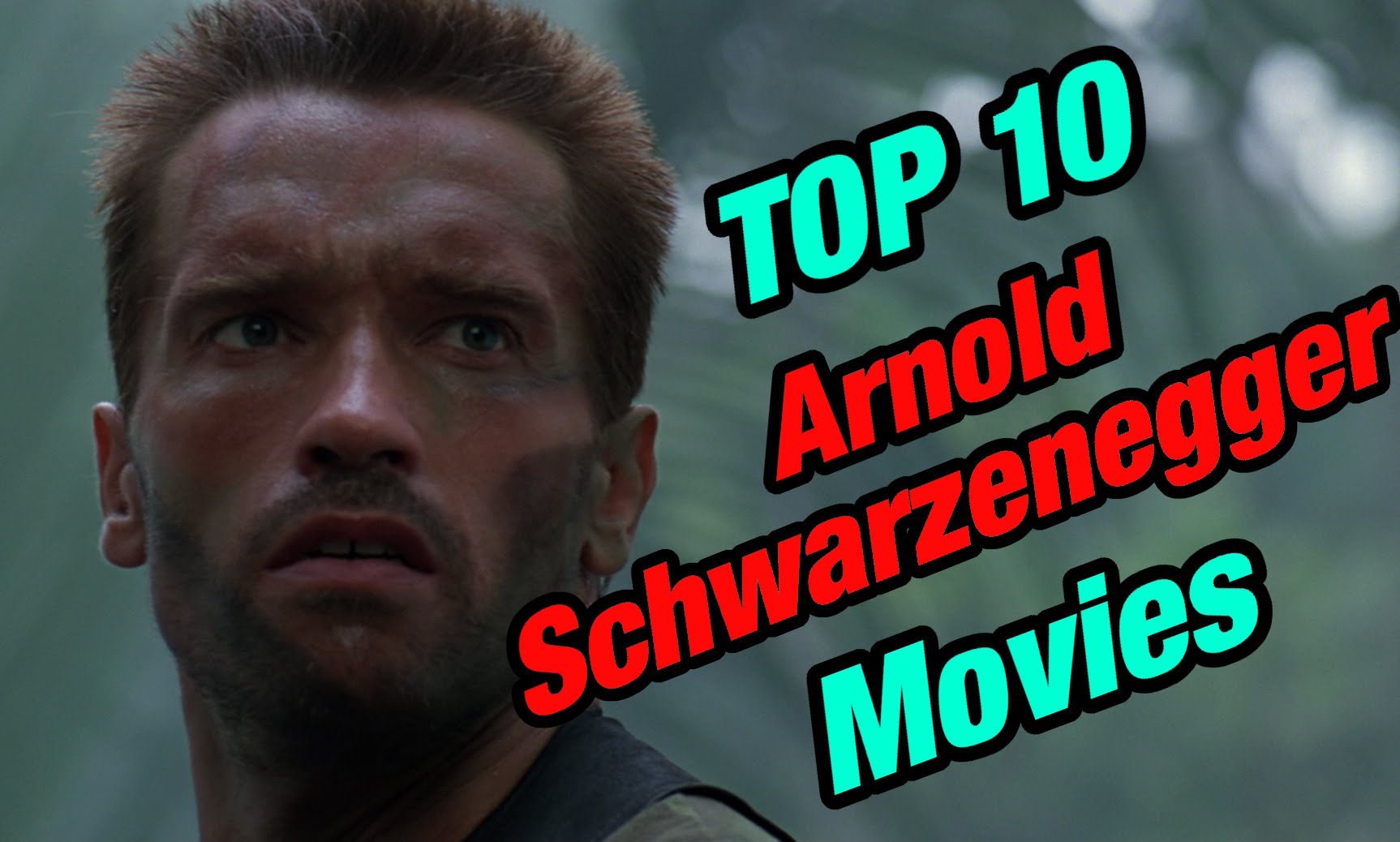 Top 10 Arnold Schwarzenegger Movies